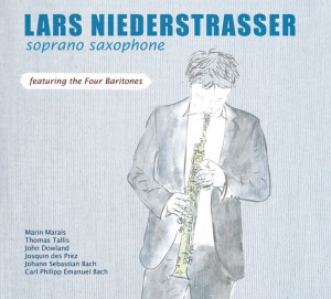 Cover Lars Niederstrasser soprano saxophone featuring the Four Baritones